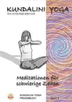 Praxisbuch Kundalini Yoga, Band 5 von Bhajan,  Yogi