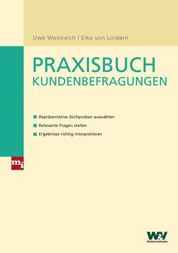 Praxisbuch Kundenbefragungen von Lindern,  Eike von, Weinreich,  Uwe