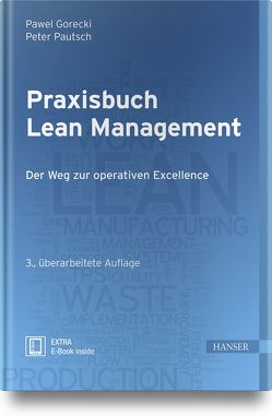 Praxisbuch Lean Management von Gorecki,  Pawel, Pautsch,  Peter R.