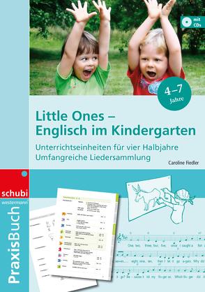 Praxisbuch Little Ones – Englisch im Kindergarten von Fiedler,  Caroline