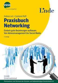 Praxisbuch Networking von Lutz,  Andreas, Wolff,  Constanze