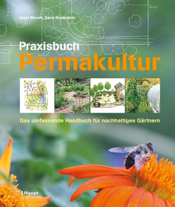 Praxisbuch Permakultur von Bloom,  Jessi, Boehnlein,  Dave, Kearsley,  Paul, Krabbe,  Wiebke