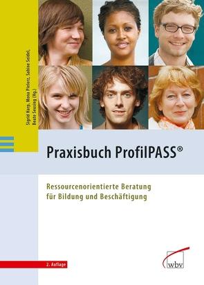 Praxisbuch ProfilPASS von Harp,  Sigrid, Pielorz,  Mona, Seidel,  Sabine, Seusing,  Beate