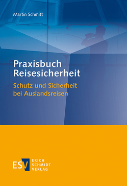 Praxisbuch Reisesicherheit von Schmitt,  Martin