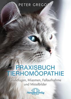 Praxisbuch Tierhomöopathie von Gregory,  Peter