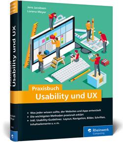 Praxisbuch Usability und UX von Jacobsen,  Jens, Meyer,  Lorena