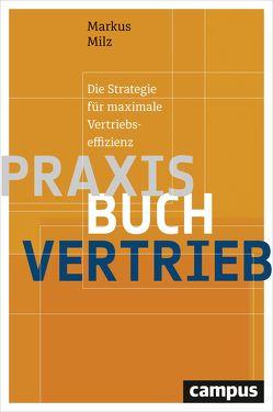 Praxisbuch Vertrieb von Milz,  Markus