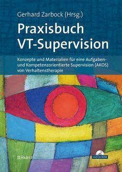 Praxisbuch VT-Supervision von Zarbock,  Gerhard