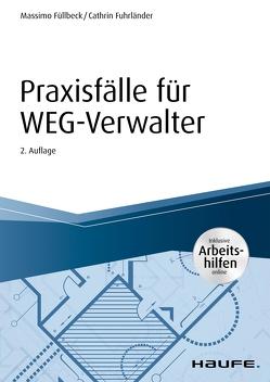 Praxisfälle für WEG-Verwalter – inkl. Arbeitshilfen online von Fuhrländer,  Cathrin, Füllbeck,  Massimo