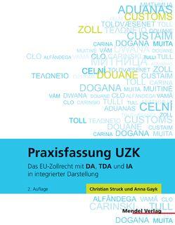Praxisfassung UZK von Gayk,  Anna, Struck,  Christian