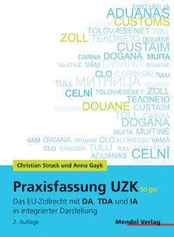 Praxisfassung UZK to go von Gayk,  Anna, Struck,  Christian