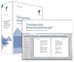 Praxisgerechte Bauwerksabdichtungen von Morchutt,  Uwe