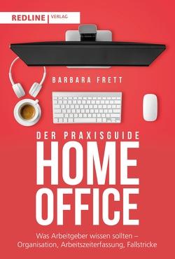Der Praxisguide Homeoffice von Frett,  Barbara