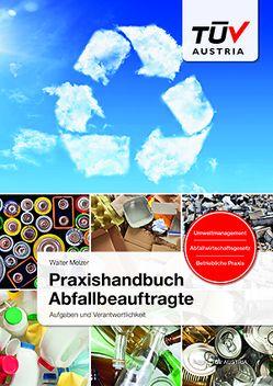 Praxishandbuch Abfallbeauftragte von Melzer,  Walter