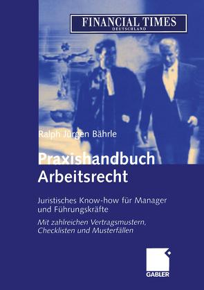 Praxishandbuch Arbeitsrecht von Bährle,  Ralph Jürgen