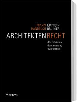 Praxishandbuch Architektenrecht von Mattern,  David, Vespa,  Alessia