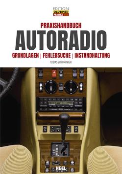 Praxishandbuch Autoradio von Zoporowski,  Tobias