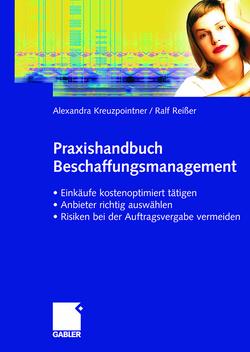 Praxishandbuch Beschaffungsmanagement von Kreuzpointner,  Alexandra, Reißer,  Ralf