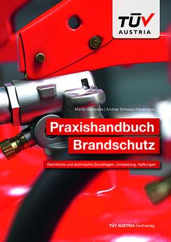 Praxishandbuch Brandschutz von Schwarz-Hausmann,  Andrea, Swoboda,  Martin