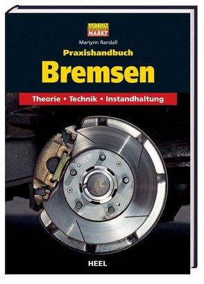 Praxishandbuch Bremsen von Martynn Randall, Randall,  Martynn