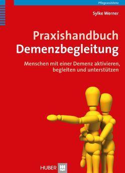 Praxishandbuch Demenzbegleitung von Werner