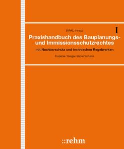 Praxishandbuch des Bauplanungs- und Immissionsschutzrechts von Möhler,  Ulrich, Scheidler,  Alfred, Schenk,  Rainer, Sommer,  Frank, Strehler,  Stefan