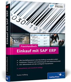 Praxishandbuch Einkauf mit SAP ERP von Hellberg,  Torsten