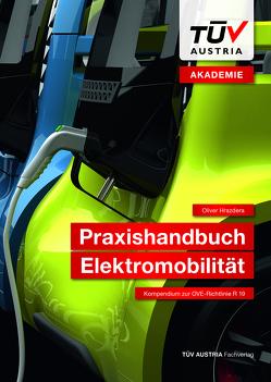Praxishandbuch Elektromobilität von Hrazdera,  Oliver
