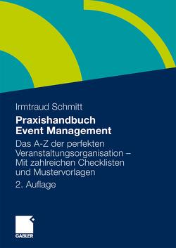 Praxishandbuch Event Management von Schmitt,  Irmtraud