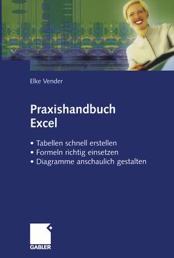 Praxishandbuch Excel von Vender,  Elke