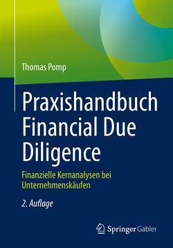 Praxishandbuch Financial Due Diligence von Pomp,  Thomas