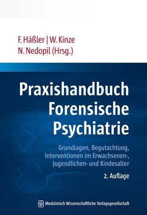 Praxishandbuch Forensische Psychiatrie von Häßler,  Frank, Kinze,  Wolfram, Nedopil,  Norbert