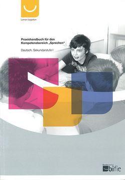 """Praxishandbuch für den Kompetenzbereich """"Sprechen"""" von bifie"""