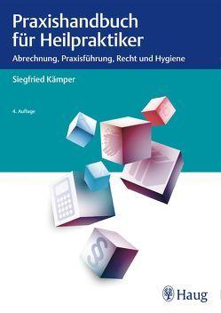Praxishandbuch für Heilpraktiker von Kämper,  Siegfried