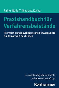Praxishandbuch für Verfahrensbeistände von Balloff,  Rainer, Koritz,  Nikola