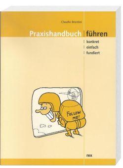 Praxishandbuch Führen von Brentini,  Claudio, Raeber,  Jonas