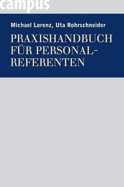 Praxishandbuch für Personalreferenten von Lorenz,  Michael, Rohrschneider,  Uta