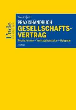 Praxishandbuch Gesellschaftsvertrag von Albl,  Alexander, Weinstich,  Ulrich