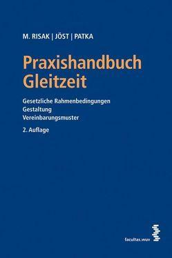 Praxishandbuch Gleitzeit von David,  Elisabeth, Joest,  Andreas, Patka,  Ernst, Risak,  Martin