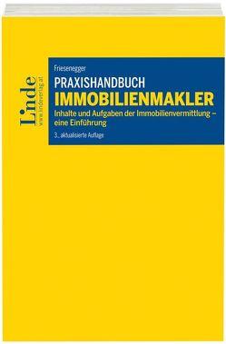 Praxishandbuch Immobilienmakler von Friesenegger,  Christian