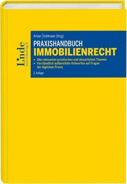 Praxishandbuch Immobilienrecht von Artner,  Stefan, Kohlmaier,  Katharina