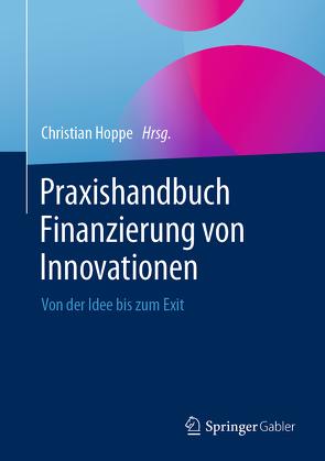 Praxishandbuch Innovationsfinanzierung von Hoppe,  Christian