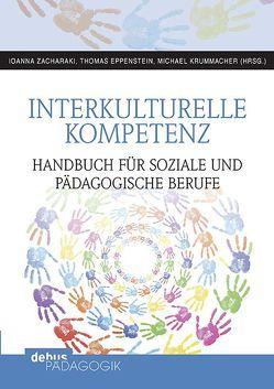 Praxishandbuch Interkulturelle Kompetenz von Eppenstein,  Thomas, Krummacher,  Michael, Zacharaki,  Ioanna