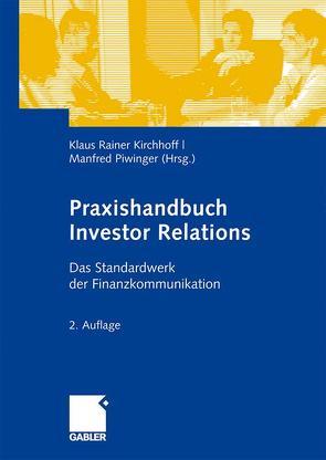 Praxishandbuch Investor Relations von Kirchhoff,  Klaus Rainer, Piwinger,  Manfred