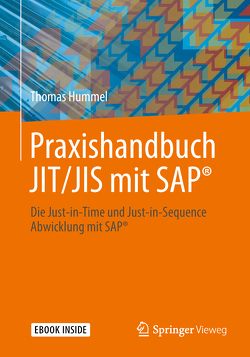 Praxishandbuch JIT/JIS mit SAP® von Hummel,  Thomas