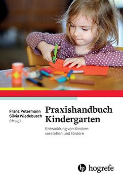 Praxishandbuch Kindergarten von Petermann,  Franz, Wiedebusch,  Silvia