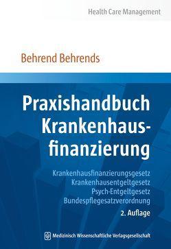 Praxishandbuch Krankenhausfinanzierung von Behrends,  Behrend