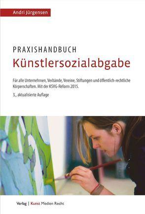 Praxishandbuch Künstlersozialabgabe von Jürgensen,  Andri