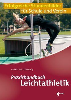 Praxishandbuch Leichtathletik von Lang,  Diana, Moll,  Cornelia