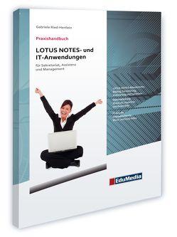 Praxishandbuch LOTUS NOTES- und IT-Anwendungen von Ried-Hertlein,  Gabriele